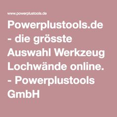 Powerplustools.de - die grösste Auswahl Werkzeug Lochwände online. - Powerplustools GmbH