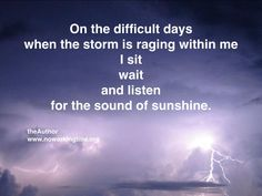 The Sound of Sunshine - what is PTSD post traumatic stress disorder Motivational Quotes, Inspirational Quotes, Stress Disorders, Helping Others, Delena, Wise Words, Quotations, Qoutes, Sunshine