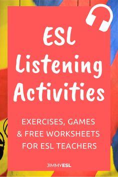 12 Great ESL Listening Activities (+Free Worksheets) | JIMMYESL