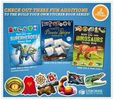 3 New Titles to the Build Your Own Sticker Book Series! Suggested Ages: 6 years and up  Build Your Own Superheroes Sticker Book https://y4963.myubam.com/p/6019/build-your-own-superheroes-sticker-book  Build Your Own Pirate Ships Sticker Book https://y4963.myubam.com/p/5896/build-your-own-pirate-ships-sticker-book  Build Your Own Dinosaurs Sticker Book https://y4963.myubam.com/p/5745/build-your-own-dinosaurs-sticker-book