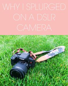 Why I splurged on a DSLR Camera - I bought a Canon Rebel T6i camera for my blogging and personal photography. Here's what I all bought to get started and here's what's on my wish list! #blogger