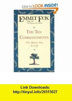 23 best emmet fox books images on pinterest fox foxes and pdf the ten commandments 9780062503077 emmet fox isbn 10 0062503073 isbn fandeluxe Images