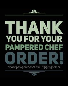 Thank you for supporting my small business  www.pamperedchef.biz/flippingholder  #pamperedchef #flippingholder