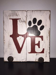 Love My Dog Distressed Paw Wood Wall Art Sign with hanging knobs- Leash or Photo… Arte Pallet, Pallet Art, Dog Crafts, Wooden Crafts, Paw Print Crafts, Woodworking For Kids, Woodworking Crafts, Woodworking Shop, Woodworking Bench