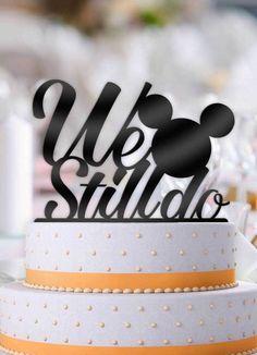 Disney Mouse Ears We Still Do Anniversary Cake Topper