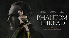 FlixChatter Review: Phantom Thread (2017) – @FlixChatter Film Blog #phantomthread