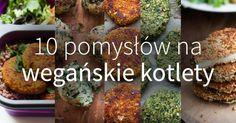 Roślinne kotlety królują codziennie natalerzach samych wegan, wegetarian, aletak naprawdę wszystkich! Mogą służyć jako wsad doporządnego burgera, aletakże jako towarzystwo dla klasycznych ziemniaków isurówki. Zobacz aż 10 propozycji namoje ulubione inajlepsze wegańskie kotlety! Zebrałem wtym… Read More Keto, Paleo, Vegan Burgers, Food Inspiration, Love Food, Vegetarian Recipes, Clean Eating, Veggies, Food And Drink