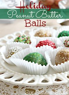 No Bake Holiday Peanut Butter Balls, includes video. :) Perfect Snack for Christmas Parties! (1 c peanut butter, 1/2 c butter, 1/2 c brown sugar, 2 c powdered sugar, 1 c old-fashioned oats and 1 c coconut. Finish by rolling in sprinkles!)