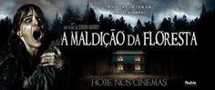Muito além dos livros e filmes!: Filme - A maldição da floresta (2016)