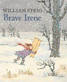 Brave Irene: William Steig: 9780312564223: Books - Amazon.ca