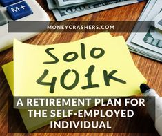 Solo A Retirement Plan for the Self-Employed Individual - Rules - Carolin Preparing For Retirement, Early Retirement, Retirement Planning, Self Employed Retirement Plans, Financial Tips, Financial Planning, Traditional Ira, Types Of Planning