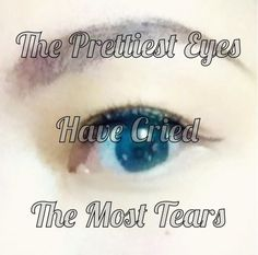 The Prettiest Eyes Quote