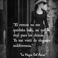 """2,240 Likes, 25 Comments - * La Magia Del Amor * (@lamaga2016) on Instagram: """"""""El rencor no me quedaba bien, así que lo dejé para los demás. Yo me vestí de elegante…"""""""