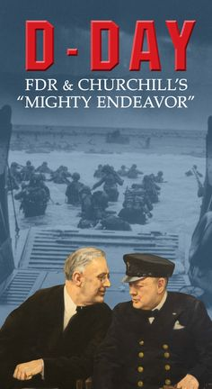 """D-Day: FDR and Churchill's """"Mighty Endeavor"""" - FDR Presidential Library & Museum Franklin Roosevelt, Normandy Invasion, Presidential Libraries, Interactive Installation, National Archives, Cartoon Shows, D Day, Churchill"""