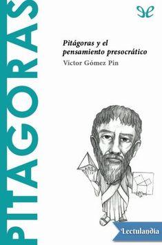 De la legendaria figura de Pitágoras se dice que fue un gran matemático al que se atribuyen audaces hipótesis en astronomía o en música. Pero, además, Pitágoras habría sido, según Cicerón, el primero en haber usado el calificativo de filósofo...