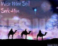❥ Wise men still seek Him.