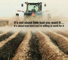 How hard are you willing to work for it? Farm Life Quotes, Farmer Quotes, Farm Sayings, Country Quotes, Country Life, Country Girls, Country Roads, Agriculture Quotes, Farm Facts