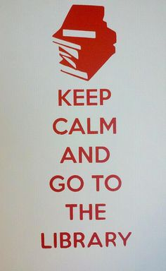 Keep Calm and Go to the Library by TheDCDL, via Flickr --- (Estigues tranquil i vés a la Biblioteca)