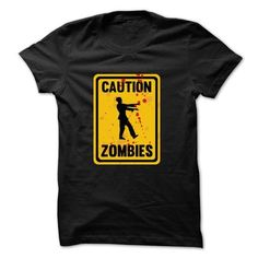 Caution Zombies T-Shirt - #cheap sweatshirts #hooded sweater. SECURE CHECKOUT => https://www.sunfrog.com/Zombies/Caution-Zombies-T-Shirt.html?id=60505