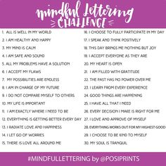 I'm so excited to announce that my 30-day #mindfullettering challenge starts April 1st! Practice your hand lettering and also spread some good vibes around with daily positive affirmations!   Participating is easy! To enter the Mindful Lettering Challenge:  1) Download, print or Pin the prompt list below to follow along daily.  2) Post the prompt photo on Instagram and tag #mindfullettering and @PosiPrints to let us know you're joining.