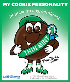 I love Thin Mints Girl Scout Cookies!