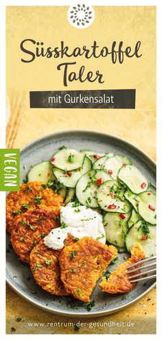 Süsskartoffel-Taler mit Gurkensalat Here you will find a recipe consisting of sweet potato thaler, a spicy cucumber salad and a refreshing dip. Lunch Recipes, Healthy Dinner Recipes, Pasta Recipes, Salad Recipes, Vegetarian Recipes, Chicken Recipes, Spicy Cucumber Salad, Vegan Dinners, Slow Cooker Recipes