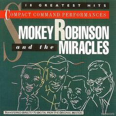 1983 Smokey Robinson & The Miracles - Compact Command Performances: 18 Greatest Hits [Motown ZD72419] #albumcover #portraits #music