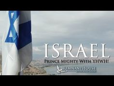 Israel: Prince Mighty With YHWH!! - Remnant House! - YouTube