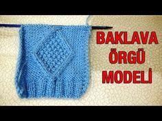 Baklava Örgü Modeli - YouTube