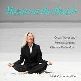 awesome NEW AGE – Album – $0.89 – Mozart at the Beach (Ocean Waves & Mozart's Soothing Guitar Music)