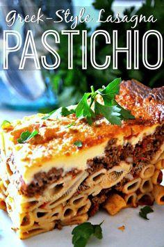 Pastichio- Greek Style Lasagna