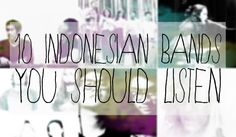 They might not be as well known as K-Pop's stars, but these Indonesian bands are worth checking out.