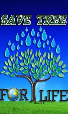 Save Tree Save Earth, Neon Signs, Life
