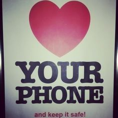 Love your phone