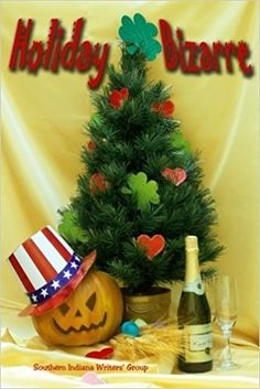 """""""Holiday Bizarre""""  ***  Southern Indiana Writers' Group  (2012)"""