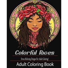 Adult Coloring Book: Colorful Faces: : Stress Relieving Designs for Adult Coloring!