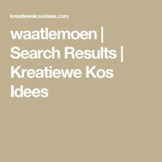 waatlemoen | Search Results  | Kreatiewe Kos Idees