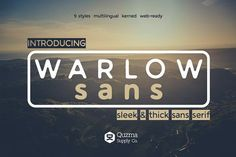 Warlow Sans - 25 off Fonts **WARLOW SANS** is a versatile, sleek & thick sans serif typeface made for web and print. --- by Quzma Supply Co.