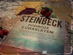 Setna strona - blog literacki: Podróże z Charleyem - John Steinbeck