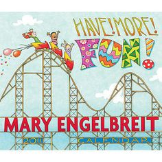 Have More Fun! Mary Engelbreit https://www.pinterest.com/cbc2877/