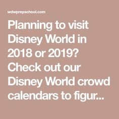 Planning to visit Disney World in 2018 or 2019? Check out our Disney World crowd calendars to figure out the best times to plan your trip.
