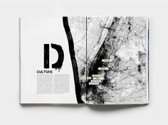The sprayed letter 'D'; the paint stroke cutting of the image as well as the city map being made to look like spilt ink all connect it to the art of graffiti. Yearbook Design, Yearbook Theme, Typography Magazine, Magazine Layout Design, Magazine Layouts, Graphic Design Brochure, Newspaper Design, Publication Design, Web Design Trends