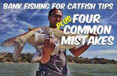 Bank Fishing For Catfish and Four Common Mistakes. Learn how to catch more catfish and what you're doing wrong in this episode of the Catfish Edge podcast.