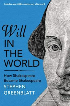 """Read """"Will In The World How Shakespeare Became Shakespeare"""" by Stephen Greenblatt available from Rakuten Kobo. Stephen Greenblatt's Will in the World is widely recognised to be the fullest and most brilliant account ever written of. Free Books, Good Books, Books To Read, Shakespeare's Life, Best Biographies, Social Studies Notebook, American History Lessons, Biography Books, Music"""