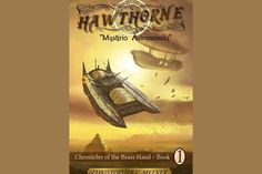 A Masterfully Crafted Tale of Steam-powered Action and Adventure HAWTHORNE: Chronicles of the Brass Hand - Mystirio Astronomiki is the two-fisted tale of Edgar J. Hawthorne who in the summer of sets out on a journey to investigate claims of a . Book Club Books, Book 1, My Books, Mysterious Girl, Gray Owl, Science Fiction Books, Latest Books, Free Kindle Books, Great Books