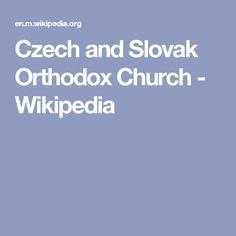 Czech and Slovak Orthodox Church - Wikipedia Religion, Travel, Art, Art Background, Viajes, Kunst, Destinations, Traveling, Performing Arts