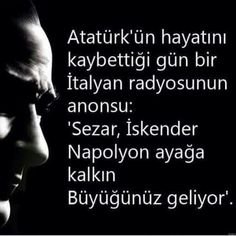 ve hep buyuk kalacak. Ataturk Quotes, I Love You Forever, Maybe One Day, Great Leaders, Historical Pictures, Dark Fantasy Art, Book Lovers, Karma, Einstein