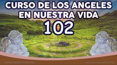 CURSO LOS ANGELES EN NUESTRA VIDA NUMERO 102, EXPANDIENDO A LOS SENTIDOS...