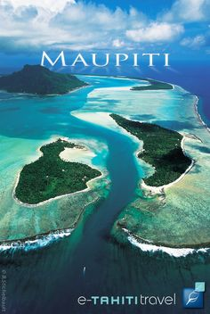 MAUPITI - The authentic island with its unique pass 'Onoiou'. http://www.etahititravel.com/