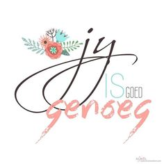 Jy is goed genoeg Some Quotes, Daily Quotes, Words Quotes, Wise Words, Sayings, Qoutes, Family Rules Sign, Afrikaanse Quotes, Biblical Quotes